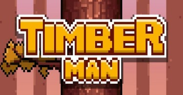 Timberman Feature
